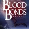 Ethriel: Blood Bonds – REVIEW
