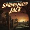 The Strange Case Of Springheel'd Jack – Series One – REVIEW
