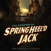 The Strange Case Of Springheel'd Jack – Series Two – REVIEW